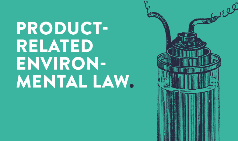<p>PRODUCT-RELATED ENVIRONMENTAL LAW</p>